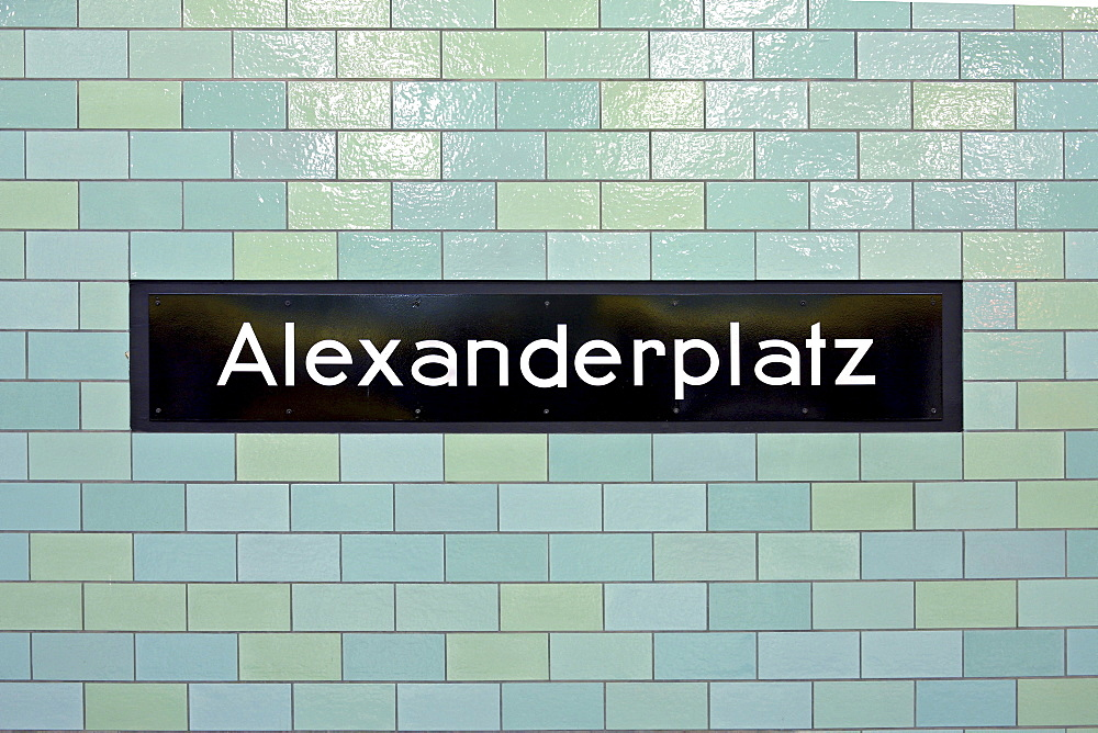 Station name of the U-Bahn station Alexanderplatz in Berlin, Germany, Europe