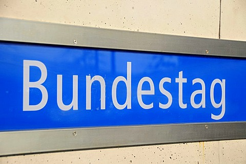 Sign at the subway station, German Bundestag, Berlin, Germany, Europe