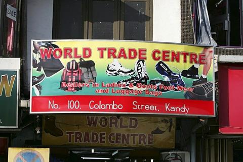 LKA, Sri Lanka, Kandy : Sign of a shop, World Trade Center.
