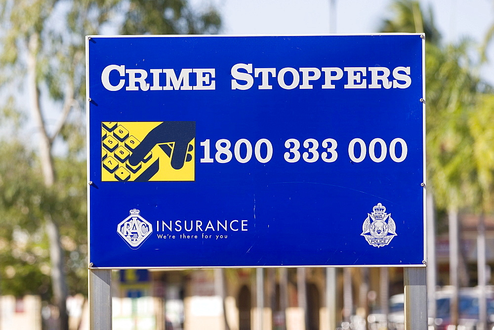 Crime Stoppers, sign, Kununurra, Western Australia, WA, Australia
