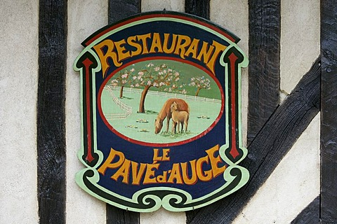 Sign of the delicacy restaurant Le Pave d'Auge , Beuvron en Auge , Calvados , Normandy , France , Europe
