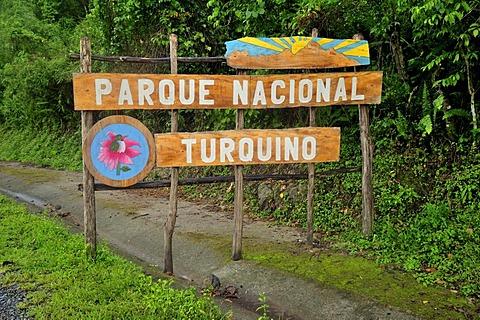 Sign at the entrance to the Parque Nacional Turquino national park in the Sierra Maestra, near Bartholome Maso, Cuba, Caribbean