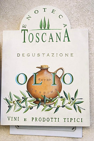 Wine shop, olive oil, sign, Enoteca Tuscany, Radda in Chianti, Tuscany, Italy, Europe