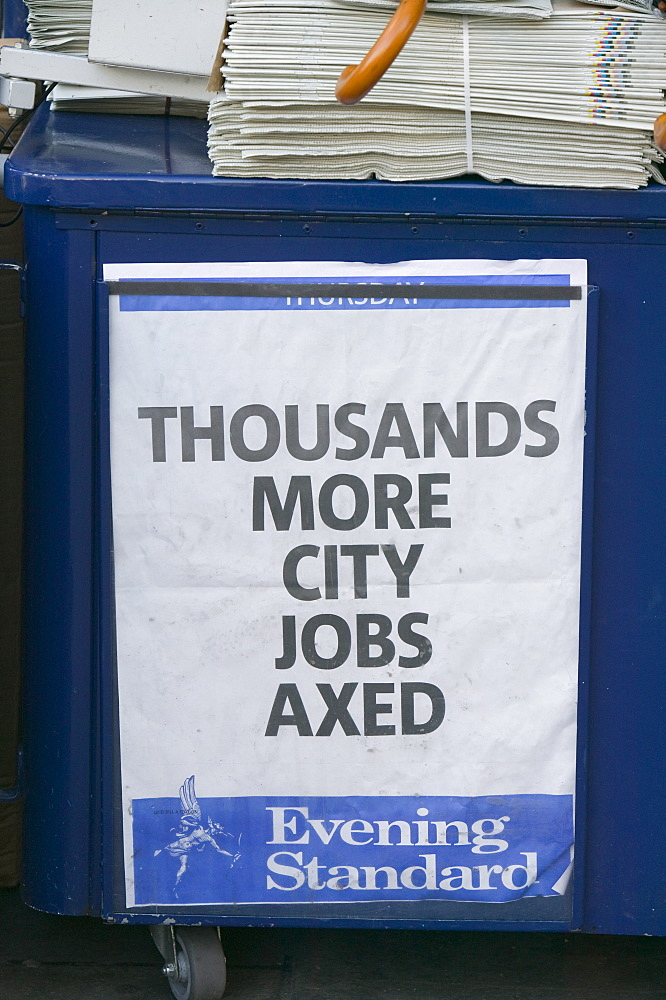 Newspaper hoardings announcing another round of job losses in the 2008 credit crunch, London, England, United Kingdom, Europe