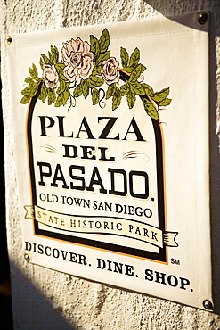 Close-up of a sign for Plaza Del Pasado in Old Town San Diego, San Diego, California, USA