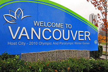 Welcome to Vancouver, host city of the 2010 Olympic and Paralympic Winter Games sign, Vancouver, British Columbia