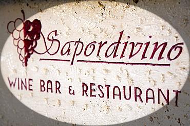 Sapordivino sign, Grand Hotel Continental, Siena, Tuscany, Italy