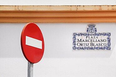 Spain, Extremadura, Olivenza, No Entry sign on Plaza Marceliano Ortiz Blasco.