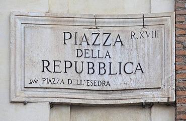 Street sign, Piazza della Repubblica, Rome, Italy, Europe