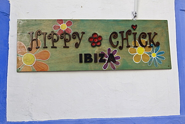 "Sign ""Hippy Chick"" in the old town of Eivissa, Ibiza, Baleares, Spain"