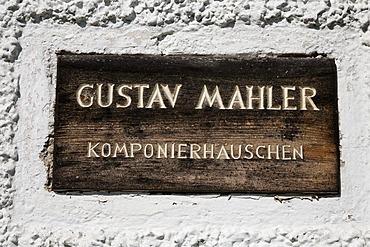 "Sign ""Gustav Mahler Komponierhauschen"", Gustav Mahler house at Attersee lake, Salzkammergut, Upper Austria"