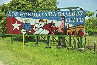 Revolutionary propaganda, Un pueblo trabajador y culto, An industrious and civilized people, near Las Tunas, Cuba, Caribbean
