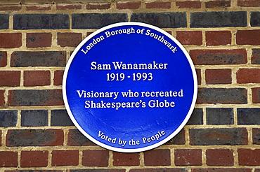 Sam Wanamaker blue plaque at Shakespeare's Globe Theatre, London, England, United Kingdom, Europe