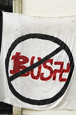 Anti Bush sign, Oaxaca City, Oaxaca, Mexico, North America