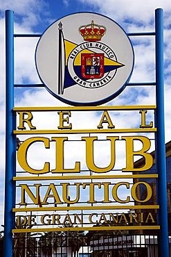 Real Club Nautico sign, Las Palmas, Gran Canaria, Canary Islands, Spain, Europe