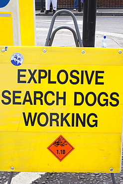 Explosive Search Dogs Working sign, London, England, United Kingdom, Europe
